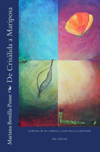 De Crisalida a Mariposa por Mariana Posse