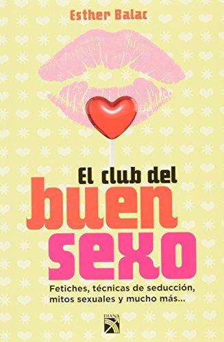 El club del buen sexo (Spanish Edition) by Esther Balac (2013-08-16)