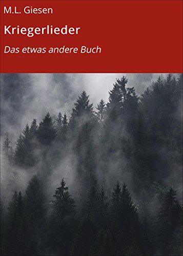 Kriegerlieder: Das etwas andere Buch