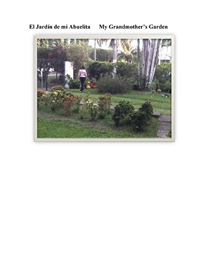 El Jardin de mi Abuelita: My Grandmother's Garden por Donaldo Villatoro