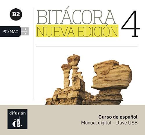 Bitácora 4 Nueva edición (B2): Llave USB (Bitácora / Curso de español)