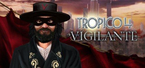Tropico 4 Vigilante DLC