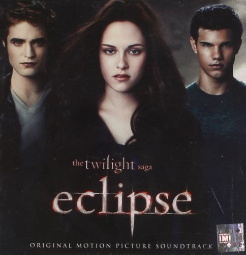 The Twilight Saga: Eclipse (Original Motion Picture Soundtrack)