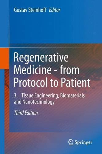 Regenerative Medicine - from Protocol to Patient: 3. Tissue Engineering, Biomaterials and Nanotechnology (2016-04-13)