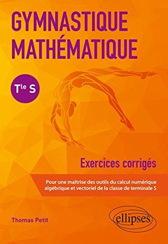 Gymnastique mathématique - Terminale S