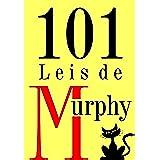 101 Leis de Murphy (Portuguese Edition)
