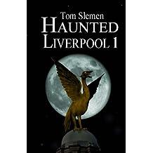 Haunted Liverpool 1