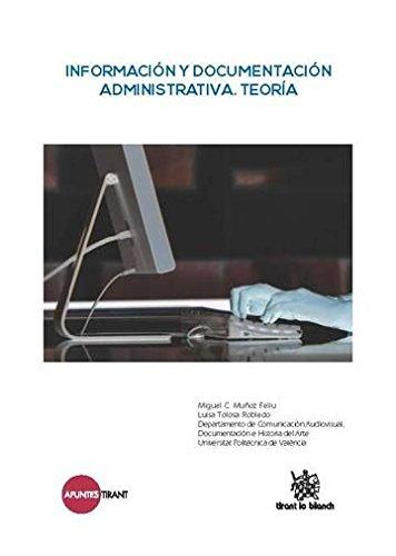 Información y Documentación Administrativa. Teoría (Apuntes Tirant)