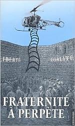 Fraternité à perpète : Retour sur la tentative d'évasion de la prison de Fresnes du 27 mai 2001 de Philippe Maurice,Collectif ( 19 juin 2006 )
