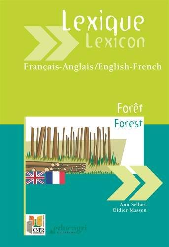 Lexique français-anglais et anglais-français Forêt par Ann Sellars