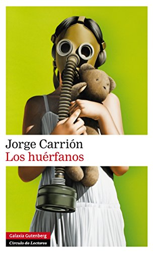 Los huérfanos (Narrativa) por Jorge Carrión
