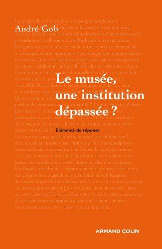 Le muse, une institution dpasse ?