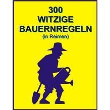 300 witzige Bauernregeln (in Reimen)