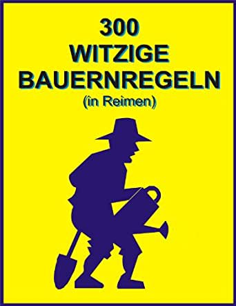 300 witzige Bauernregeln (in Reimen) eBook: Jack Young