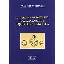 El IV Bronce de Botorrita (Contrebia Belaisca): arqueología y lingüística (Estudios filológicos)