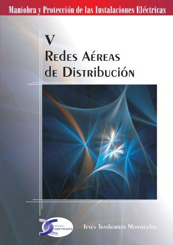 Redes Aereas De Distribucion por Jesús Trashorras Montecelos