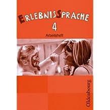 ErlebnisSprache 4 Arbeitsheft mit CD-ROM: Sprachbuch für die Grundschule