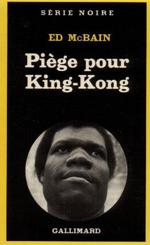Piège pour King-Kong