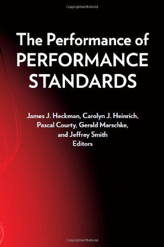The Performance of Performance Standards by James J. Heckman (2011-04-29)