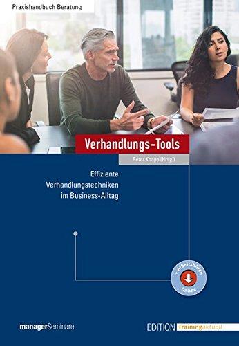 Verhandlungs-Tools: Effiziente Verhandlungstechniken im Business-Alltag (Edition Training aktuell)