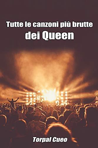 Tutte le canzoni più brutte dei Queen: Libro e regalo divertente per fan dei Queen. Tutte le canzoni di Freddie Mercury & co sono stupende, perciò all'interno c'è una bella sorpresa (vedi descrizione)