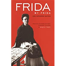 Frida by Frida: Selection of Letters and Texts