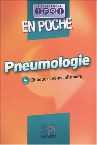 Pneumologie en poche: Clinique et soins infirmiers