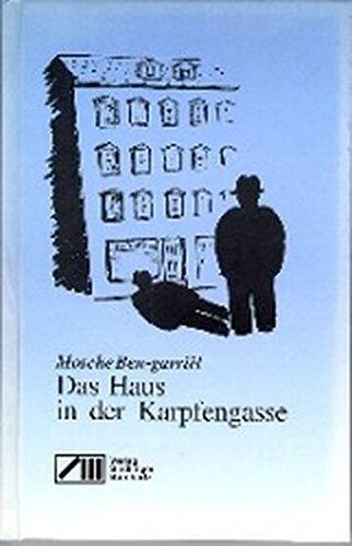 Buchseite und Rezensionen zu 'Das Haus in der Karpfengasse' von Mosche Ben-Gavriêl