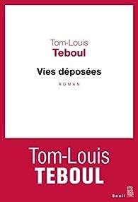 Vies déposées par Tom-Louis Teboul
