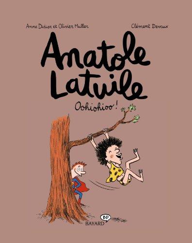 Anatole Latuile, Tome 02: Oohiohioo !