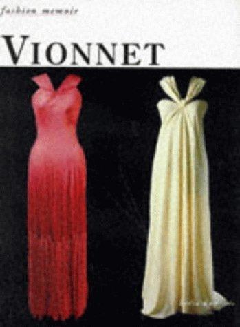 Vionnet (Fashion Memoir) by Lydia Kamitsis (1996-06-24)