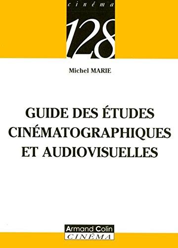 Guide des études cinématographiques et audiovisuelles