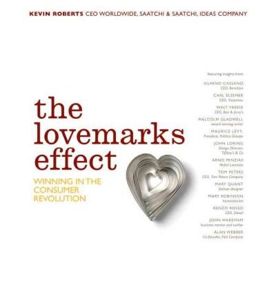 [(Lovemarks in Action: Mystery, Sensuality and Intimacy at Work )] [Author: Kevin Roberts] [Aug-2007]