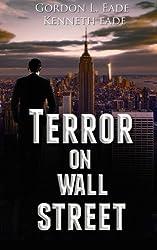 Terror on Wall Street by Gordon L. Eade (2016-01-21)
