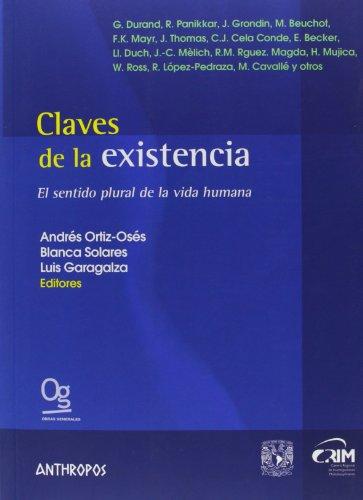 Portada del libro Claves de la existencia: El sentido plural de la vida humana (Obras Generales)