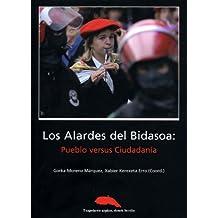 Alardes del bidasoa, los - pueblo versus ciudadania (Ereta)