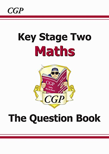 KS2 Maths Question Book (for the New Curriculum)
