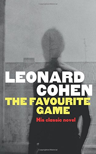 The favourite game por Leonard Cohen