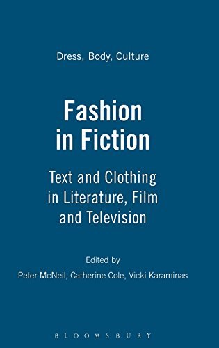 fashion-in-fiction-text-and-clothing-in-literature-film-and-television-2009-05-01