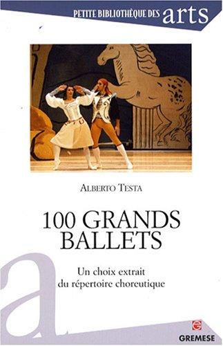 100-grands-ballets-un-choix-extrait-du-repertoire-choreutique-petite-bibliotheque-des-arts