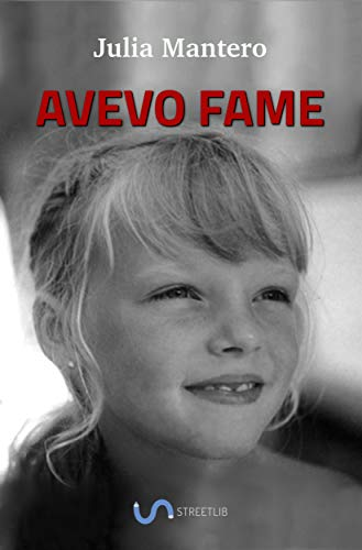 Avevo fame (Italian Edition) de [Julia Mantero]