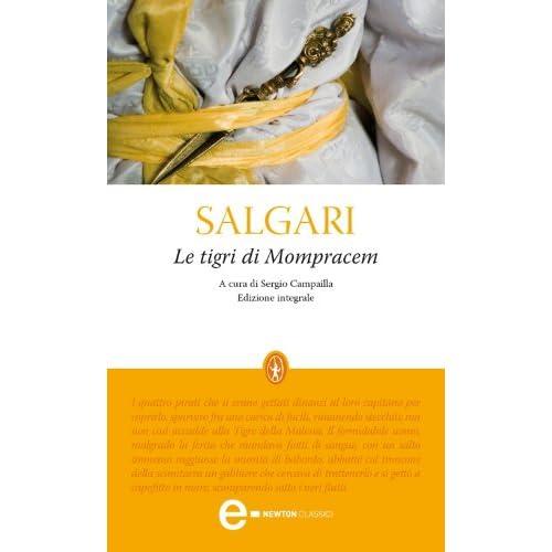 Le Tigri Di Mompracem (Enewton Classici)