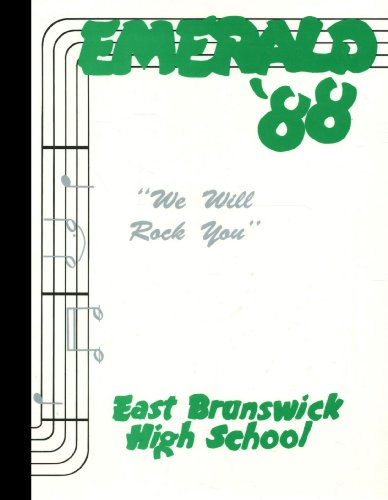 (Reprint) 1988 Yearbook: East Brunswick High School, East Brunswick, New Jersey