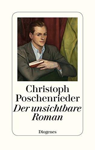 Buchseite und Rezensionen zu 'Der unsichtbare Roman' von Christoph Poschenrieder