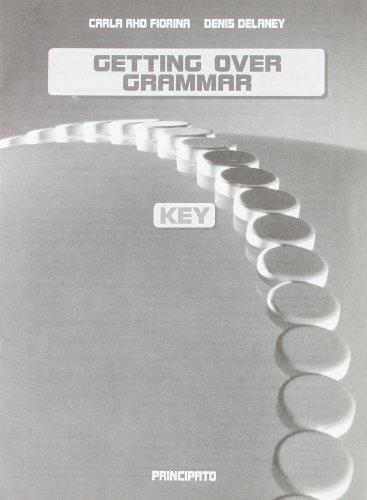 Getting over grammar. Chiave degli esercizi