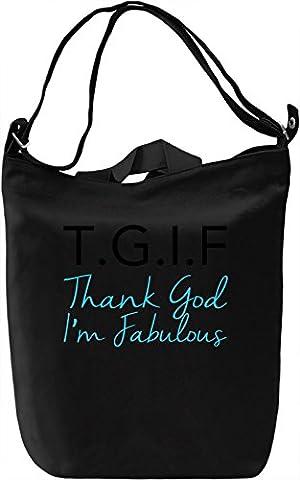 T.G.I.F. Thanks God I'm Fabulous Funny Slogan Canvas Bag Day Canvas Day Bag| 100% Premium Cotton Canvas| DTG Printing|