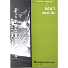 Indústria pesant i construccions metàl·liques/Tubero/a