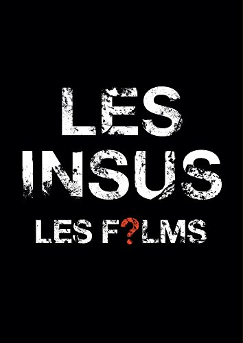 Les Insus les Films / Blu-Ray