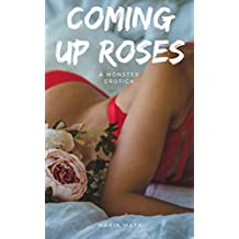 Coming Up Roses: A Monster Erotica (Tuchman Witches Book 2) (English Edition)