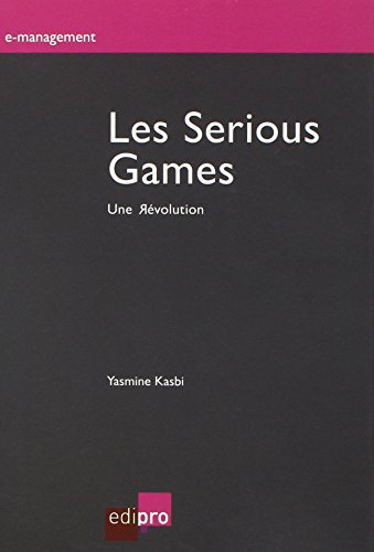 Les serious games. Une rvolution